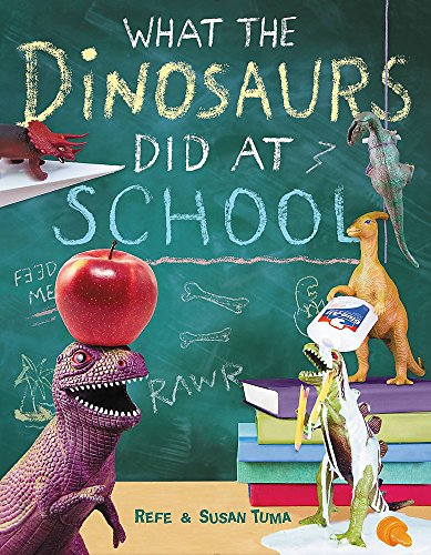 What the Dinosaurs Did at School by LBYR