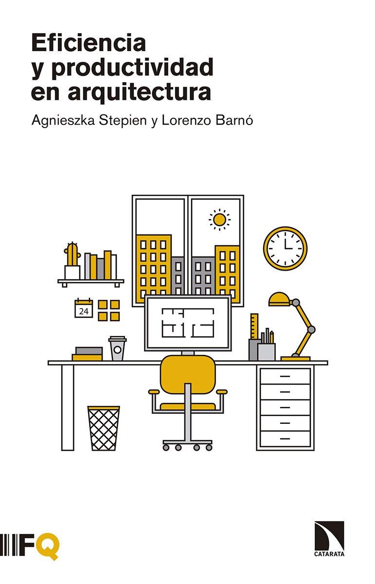 Eficiencia y productividad en arquitectura (Arquia)