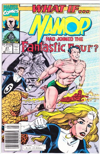 Books : What If? #27 : What If Namor Had Joined the Fantastic Four? (Marvel Comics)