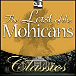 The Last of the Mohicans | James Fenimore Cooper