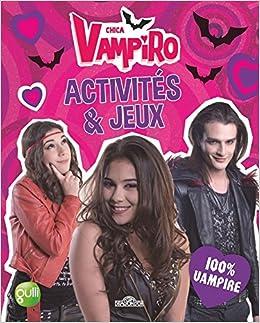telecharger chica vampiro francais