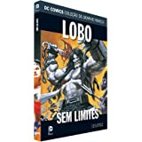 Dc Graphic Novels Editora. 25 - Lobo sem Limites