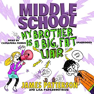 Middle School: My Brother Is a Big, Fat Liar Audiobook