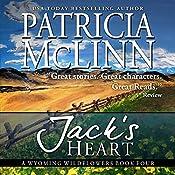 Jack's Heart: Wyoming Wildflowers, Book 4 | Patricia McLinn