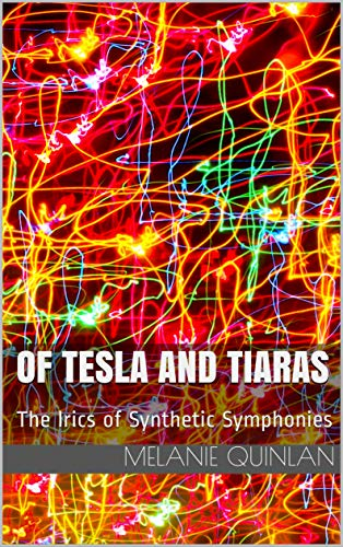 1980 Lyrics Song (Of Tesla and Tiaras: The lyrics of Synthetic Symphonies)