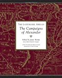 The Landmark Arrian: The Campaigns of Alexander (Landmark Books)