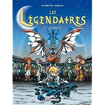 Les Légendaires T02 : Le Gardien (French Edition)
