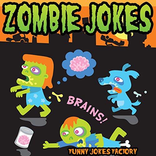 Zombie Jokes for Kids (Hilarious Halloween Jokes): Halloween Jokes, Humor, Comedy, and Puns (Halloween Joke Books for Kids)]()