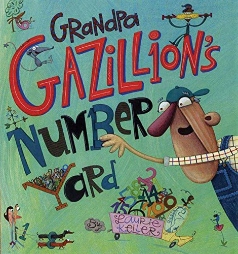Number Grandpa - Grandpa Gazillion's Number Yard