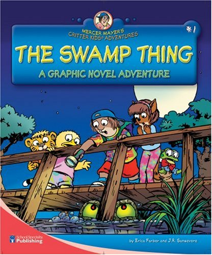 The Swamp Thing: A Graphic Novel Adventure (Mercer Mayer's Critter Kids Adventures)