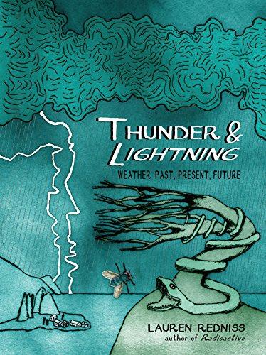 Thunder & Lightning: Weather Past, Present, Future [Lauren Redniss] (Tapa Dura)