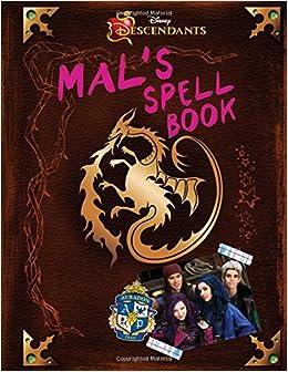 Descendants: Mal's Spell Book: Disney Book Group, Disney Storybook Art