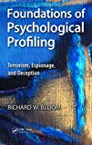 Foundations of Psychological Profiling, Richard Bloom, 1466570296