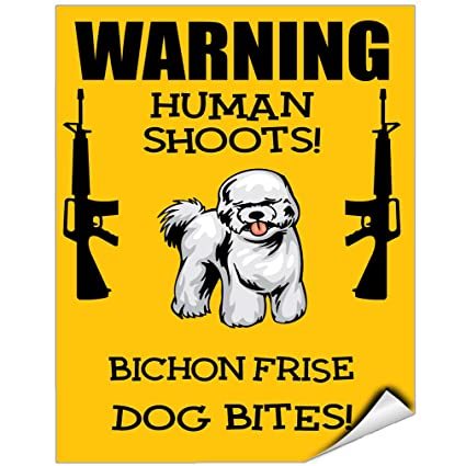 Human Shoots Bichon Frise Dog Bites Vinyl LABEL DECAL STICKER 5 Inches X 7  Inches