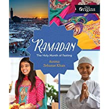 Ramadan: The Holy Month of Fasting