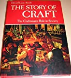 The Story of Craft, Edward Lucie-Smith, 0801414288