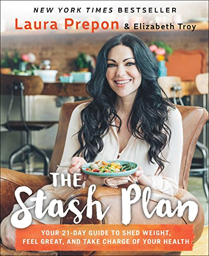 The Stash Plan: Your 21-Day Guide to Shed Weight, Feel Great, and Take Charge of Your Health cover