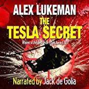 The Tesla Secret: The Project, Book Five Volume 5 | Alex Lukeman
