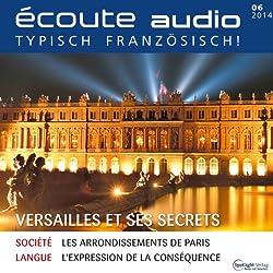 Écoute audio - Versailles et ses secrets. 6/2014
