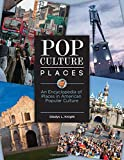 Pop Culture Places, Gladys L. Knight, 0313398828