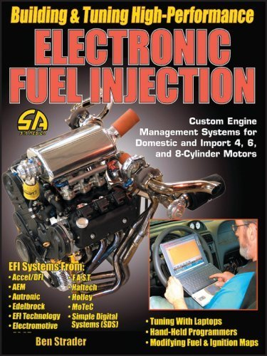 Building & Tuning High-Performance Electronic Fuel Injection by Ben Strader (2004-09-10) High Performance Fuel Injection