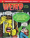 img - for Weird Love: You Know You Want It! (Volume 1) (Weird Love Hc) book / textbook / text book
