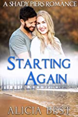 Starting Again (Shady Piers Romance) Kindle Edition