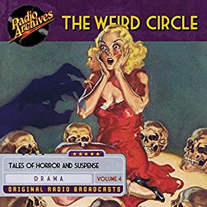 The Weird Circle, Volume 4 Radio/TV Program