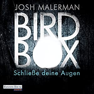 Bird Box Hörbuch