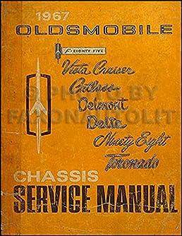 1967 oldsmobile repair shop manual original 442 cutlass 88 98 rh amazon com 1970 Oldsmobile Cutlass 1969 Oldsmobile Cutlass
