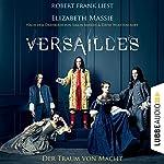 Versailles: Der Traum von Macht | Elizabeth Massie