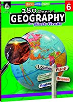 180 Days of Social Studies: Grade 6 - Daily Geography Workbook for Classroom and Home, Cool and Fun Practice, Elementary School Level Activities ... to Build Skills (Practice, Assess, Diagnose)