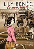 img - for Lily Renee, Escape Artist: From Holocaust Survivor to Comic Book Pioneer book / textbook / text book
