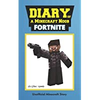 Diary of a Minecraft Noob: Fortnite