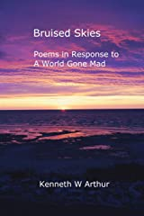 Bruised Skies: Poems in Response to A World Gone Mad Paperback