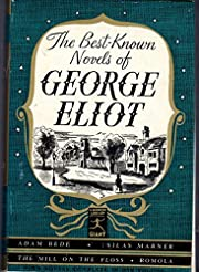The Best Known Novels Of George Eliot: Adam…