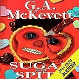 Sugar and Spite: Savannah Reid, Book 5