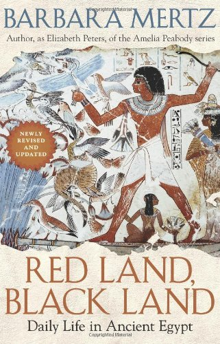 Download By Barbara Mertz - Red Land, Black Land: Daily Life in Ancient Egypt (2nd Edition) (2008-03-16) [Hardcover] ebook
