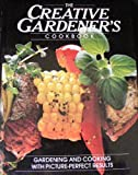 The Creative Gardener's Cookbook, Teri Mitchell, 0824930576