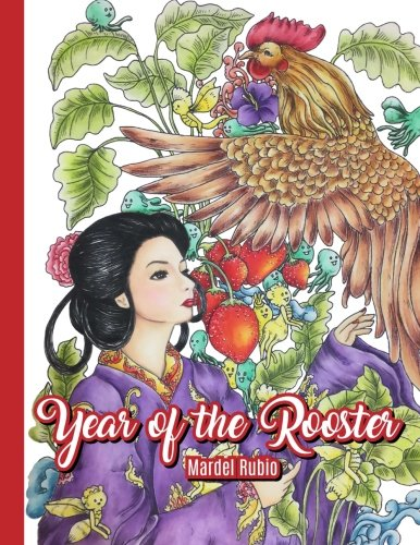 Year of the Rooster: Adult Coloring Book