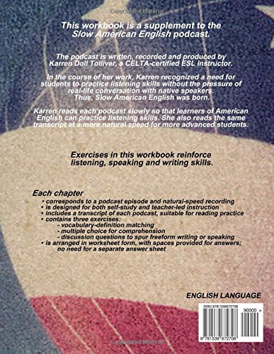 Slow American English Podcast Workbook: Transcripts and exercises ...