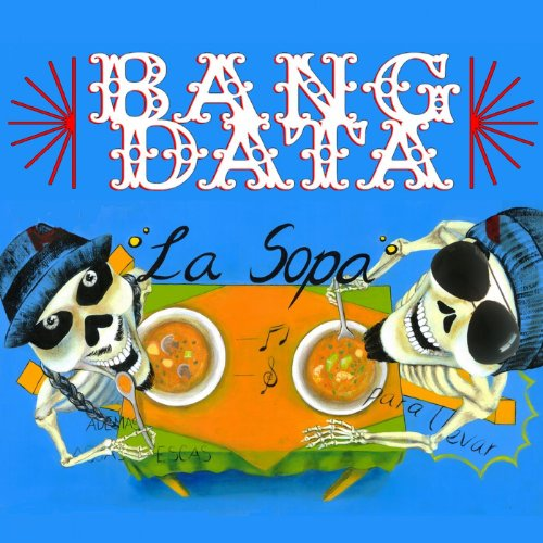 Amazon.com: La Sopa: Bang Data: MP3 Downloads