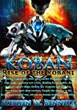 Koban: Rise of the Kobani, Stephen Bennett, 1493608134