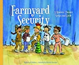 Farmyard Security, Nancy K. Wallace, 1616419857
