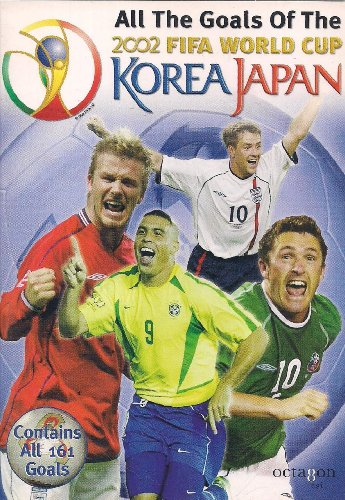 All the Goals of the 2002 FIFA World Cup Korea Japan