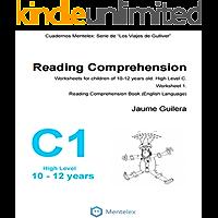 Reading Comprehension Worksheets for children of 10-12 years old. High Level C. Worksheet 1.: Reading Comprehension Book (English Language) (Cuadernos de comprensión lectora. Nivel Alto C.)