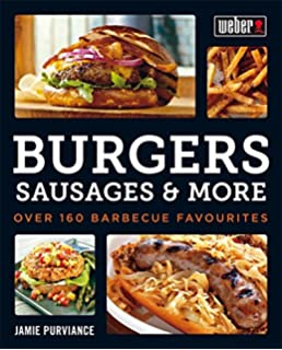Webers american barbecue amazon jamie purviance webers burgers sausages more over 160 barbecue favourites forumfinder Choice Image