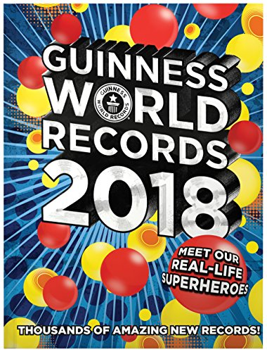 Guinness World Records 2018: Meet our Real-Life Superheroes cover