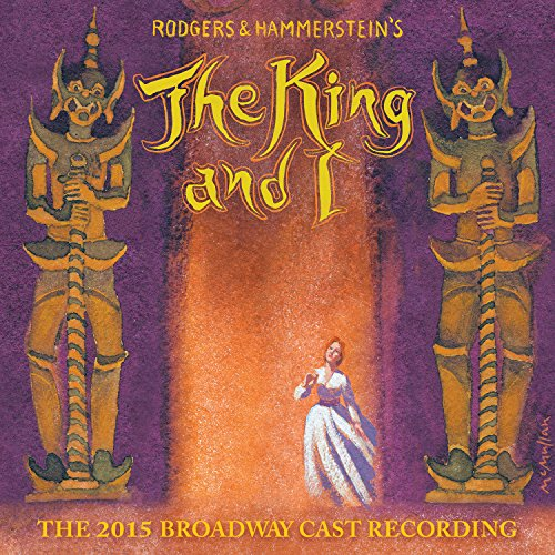 The King And I (The 2015 Broad...