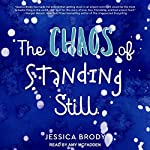 The Chaos of Standing Still | Jessica Brody
